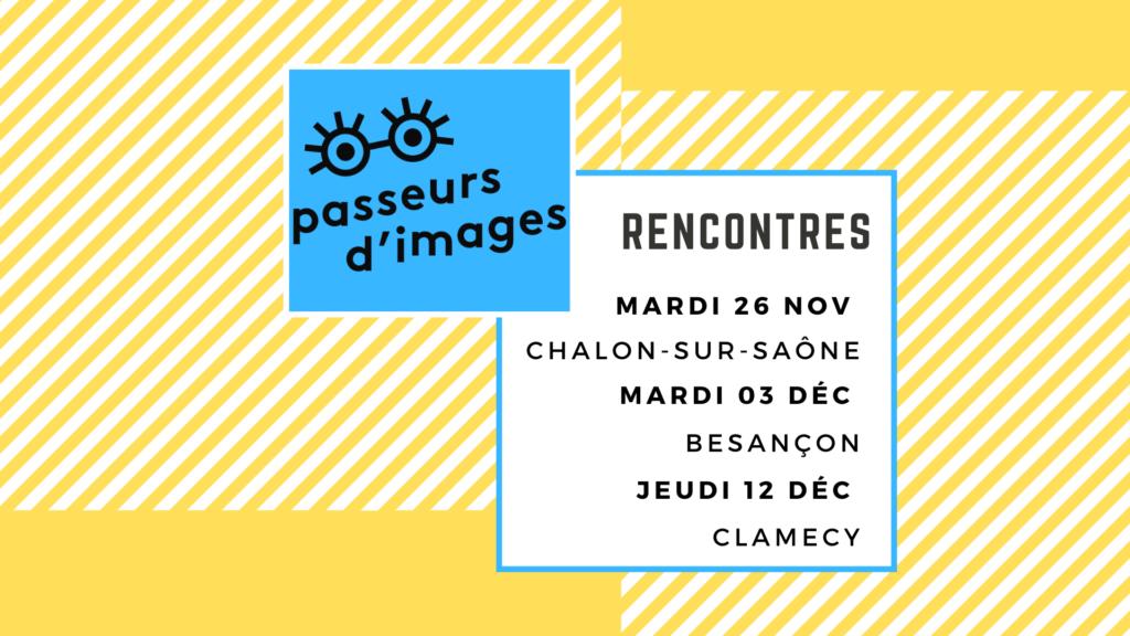 rencontres passeurs d'images bfc 2019