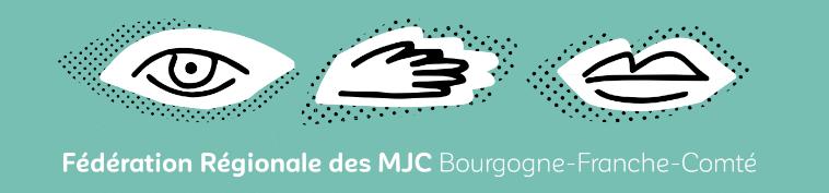 Fédération régionale des MJC Bourgogne Franche-Comté
